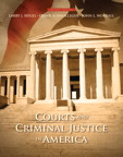Courts and Criminal Justice in America, 2/e/e