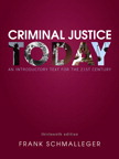 Criminal Justice Today: An Introductory Text for the 21st Century, 13/e/e