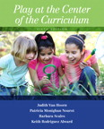 Play at the Center of the Curriculum, 6/e/e