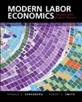 Modern Labor Economics: Theory and Public Policy, 12/e/e