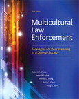 Multicultural Law Enforcement: Strategies for Peacekeeping in a Diverse Society, 6/e/e