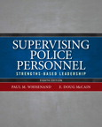 Supervising Police Personnel: Strengths-Based Leadership, 8/e/e