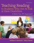 Teaching Reading to Students Who Are At Risk or Have Disabilities: A Multi-Tier, RTI Approach, 3/e/e