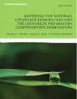Mastering the National Counselor Exam and the Counselor Preparation Comprehensive Exam, 2/e/e