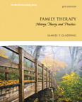 Family Therapy: History, Theory, and Practice, 6/e/e