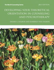 Developing Your Theoretical Orientation in Counseling and Psychotherapy, 3/e/e