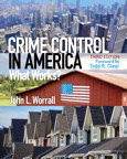 Crime Control in America: What Works?, 3/e/e