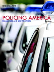 Policing America: Challenges and Best Practices, 8/e/e