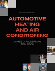 Automotive Heating and Air Conditioning, 7/e/e
