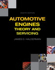 Automotive Engines: Theory and Servicing, 8/e/e