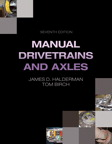 Manual Drivetrains and Axles, 7/e/e