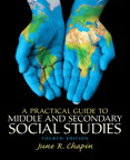A Practical Guide to Middle and Secondary Social Studies, 4/e/e
