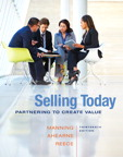 Selling Today: Partnering to Create Value, 13/e/e