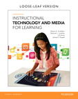 Instructional Technology and Media for Learning, Loose-Leaf Version, 11/e/e