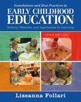 Foundations and Best Practices in Early Childhood Education: History, Theories, and Approaches to Learning, 3/e/e
