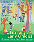 Literacy in the Early Grades: A Successful Start for PreK-4 Readers and Writers, 4/e/e