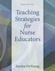 Teaching Strategies for Nurse Educators, 3/e/e