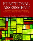Functional Assessment: Strategies to Prevent and Remediate Challenging Behavior in School Settings, Loose-Leaf Version, 4/e/e