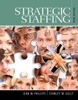 Strategic Staffing, 3/e/e