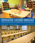 Comprehensive Classroom Management: Creating Communities of Support and Solving Problems, Loose-Leaf Version, 11/e/e