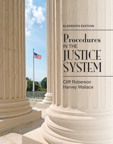 Procedures in the Justice System, 11/e/e