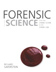Forensic Science: From the Crime Scene to the Crime Lab, 3/e/e