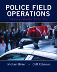 Police Field Operations: Theory Meets Practice, 2/e/e