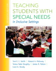 Teaching Students with Special Needs in Inclusive Settings, Loose-Leaf Version, 7/e/e