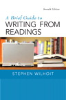 Brief Guide to Writing from Readings, A, 7/e/e