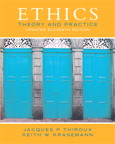 Ethics: Theory and Practice (Updated Edition), 11/e/e