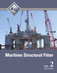 Maritime Structural Fitter Level 2 Trainee Guide, 1/e/e