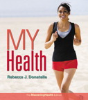 My Health: The MasteringHealth Edition, 2/e [book cover]