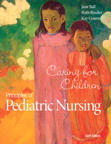 Principles of Pediatric Nursing: Caring for Children, 6/e/e