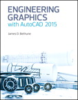Engineering Graphics with AutoCAD 2015, 1/e/e