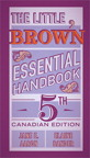 Little, Brown Essential Handbook, The, Fifth Canadian Edition, 5/e [book cover]