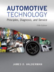 Automotive Technology:  Principles, Diagnosis, and Service, 5/e [book cover]