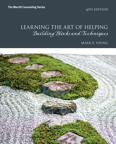 Learning the Art of Helping: Building Blocks and Techniques, 6/e [book cover]