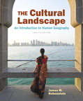 The Cultural Landscape: An Introduction to Human Geography, 12/e [book cover]