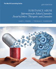 Substance Abuse: Information for School Counselors, Social Workers, Therapists, and Counselors, 6/e [book cover]