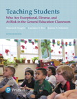 Teaching Students Who are Exceptional, Diverse, and At Risk in the General Educational Classroom, Loose-Leaf Version, 7/e [book cover]