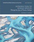 Introduction to Human Services: Through the Eyes of Practice Settings, 4/e [book cover]