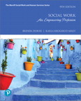 Social Work: An Empowering Profession, 9/e [book cover]