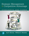 Strategic Management and Competitive Advantage: Concepts and Cases, 6/e [book cover]