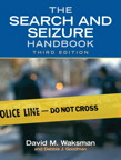 The Search and Seizure Handbook, 3/e/e
