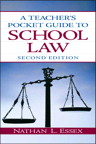 A Teacher's Pocket Guide to School Law, 2/e/e