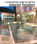 The Comprehensive Guide for Selecting Interior Finishes, 1/e/e