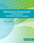 Research Essentials: Foundations for Evidence-Based Practice, 1/e/e