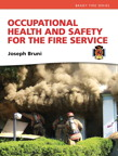 Occupational Health and Safety for the Fire Service, 1/e/e