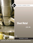 Sheet Metal Level 1 Trainee Guide, 3/e/e