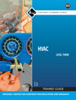 HVAC Level 3 Trainee Guide, 3/e/e